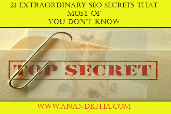 21 extraordinary seo secrets that most of we don't know 2018 update