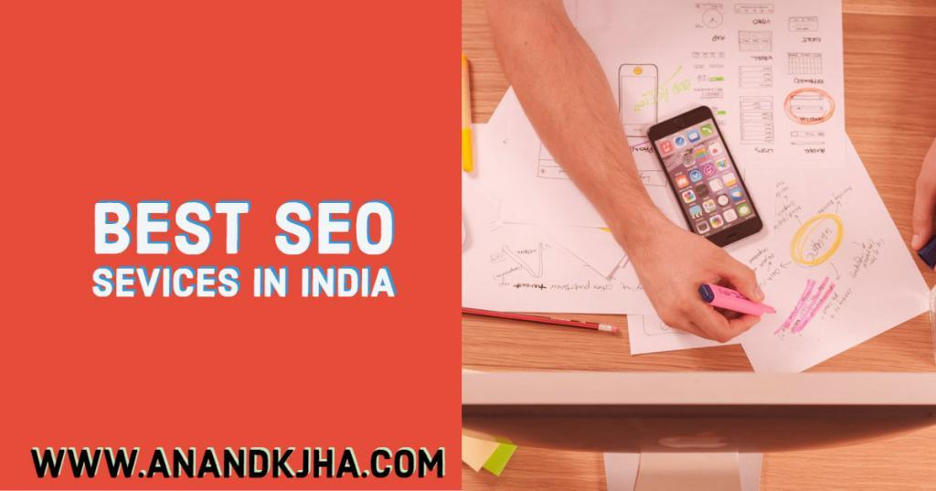 Best SEO Services in India- AnandKjha Digital Marketing Services