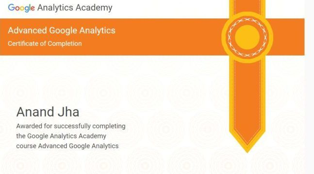 Google Analytics Advanced Certification to Anand Kumar Jha