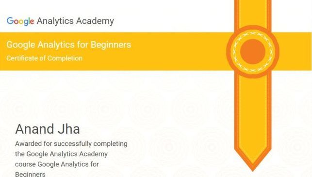 Google Analytics beginners certification to Anand Kumar Jha