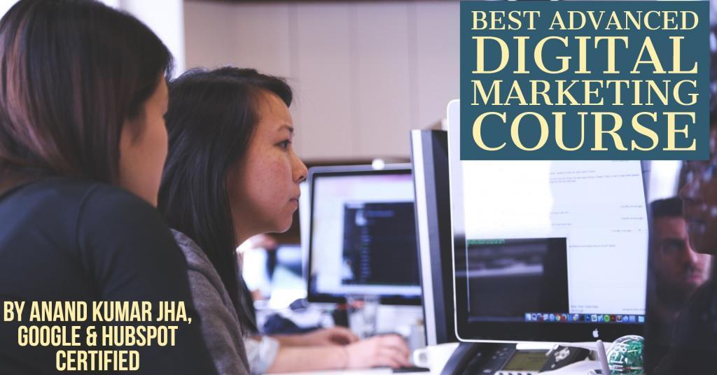 Best Advanced Digital Marketing Course in Chandigarh, Mohali, Panchkula