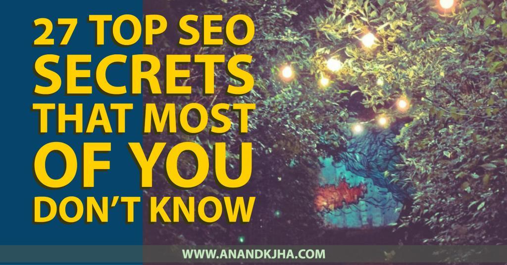 27-Top-SEO-Secrets-That-Most-of-You-Dont-Know-