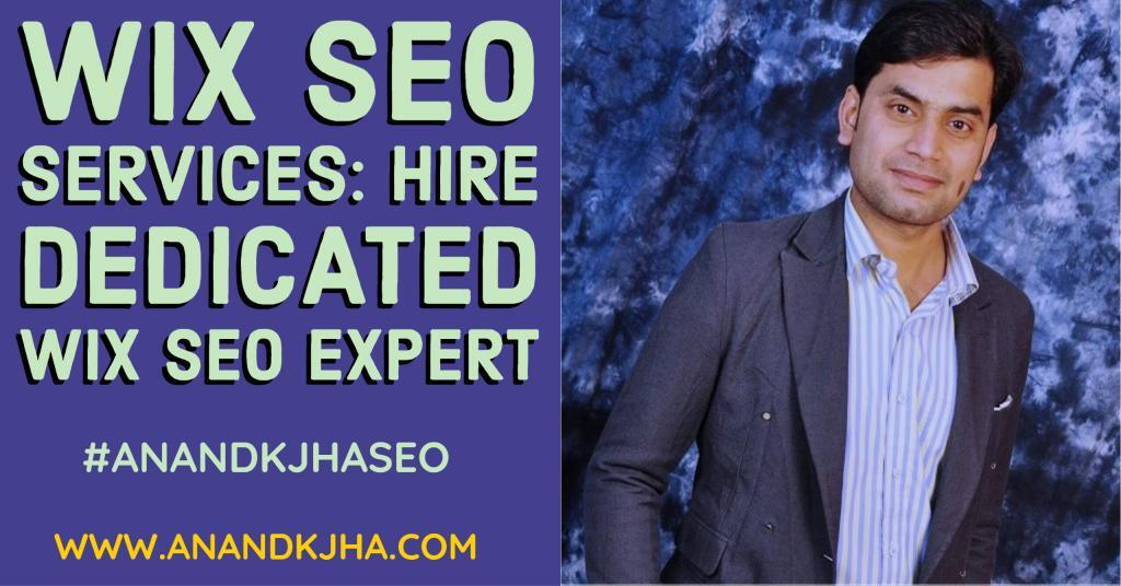 Wix SEO Services- Hire Dedicated Wix SEO expert